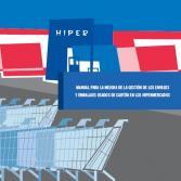 Hiper: Manual para la mejora de la gestión de los envases y embalajes usados de cartón en los hipermercados