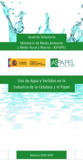 Uso de Agua y Vertidos en la Industria de la Celulosa y el Papel. Balance 2000-2009