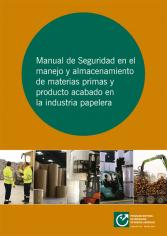 Manual for safe handling and storage of raw materials and finished product in the paper industry