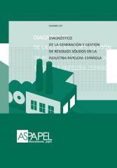 Diagnostico de la Generacion de Residuos Solidos en la Industria Papelera Española