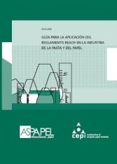 Guide to the implementation of the REACH Regulation in the Pulp and Paper Industry