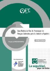 Guía Modelo del Plan de Prevención de Riesgos Laborales para la Industria Papelera. Revisión 4, 2010