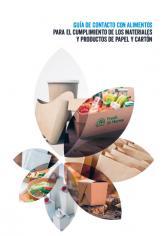 Guía Industrial Contacto Alimentos para el Cumplimiento de los Materiales y Productos de Papel y Cartón